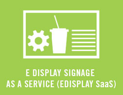 E-Display-Signage-as-a-Service-(EDisplay-SaS)