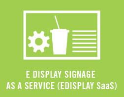 E-Display-Signage-as-a-Service-(EDisplay-SaS)